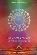 Die Zeichen Der Zeit Lebensfragen Und Losungswege Werner Johnnes Neuner detail