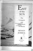 East Of The Sun Conquest And Settlement Of Siberia None detail