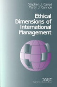 Ethical Dimensions Of International Management - Vol  4 Sage Series In Business Ethics Carroll Stephen Jgannon Martin J  detail