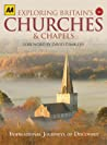 Exploring Britains Churches  Chapels Inspirational Journeys Of Discovery Aa Publishing David Dimbleby  detail