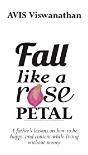 Fall Like A Rose Petal Avis Viswanathan detail