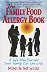 Family Food Allergy Book A Life Plan You And Your Family Can Live With Schwartz Mireille detail