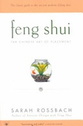 Feng Shui The Chinese Art Of Placement - Rossbach Sarah