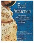Fetal Attraction - Guru Shah
