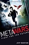 Fight For The Future Book 1 Metawars - Norton Jeff
