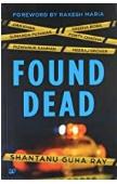 Found Dead Shantanu Guha Ray detail