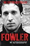 Fowler My Autobiography - Fowler Robbie
