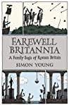 Farewell Britannia A Family Saga Of Roman Britain None detail