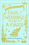 Four Weddings And A Fiasco - Ferguson Catherine