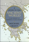 Guide To The Ancient World Specialized Dictionaries Grant Michael detail