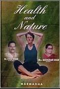 Health And Nature - Drjvgsekar  Mrs Madhuram Sekar