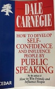 How To Develop Selfconfidence And Influence People By Public Speaking Dale Carnegie detail