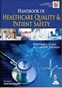 Handbook Of Healthcare Quality & Patient Safety - Girdhar J Gyani
