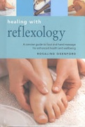 Healing With Reflexology Essentials For Health & Harmony S  None detail