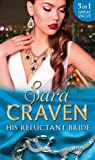His Reluctant Bride The Marcheses Love-Child / The Counts Blackmail Bargain / In The Millionaires Possession Craven Sara detail