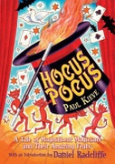 Hocus Pocus A Tale Of Magnificent Magicians And Their Amazing Feats None detail
