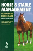 Horse And Stable Management Incorporating Horse  Care None detail