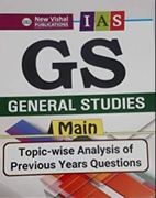 Ias General Studies  Main Gs Topic Wise Previous Years Papers 19792017 - New Vishal Publications
