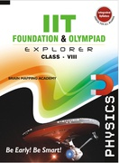 Iit Foundation Explorer  Physics  8 - Brain Mapping Academy