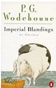 Imperial Blandings Pigs Have Wings / Full Moon / Service With A Smile Pg Wodehouse detail