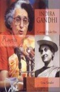 Indira Gandhi Courage Under Fire  - Uma Vasudev