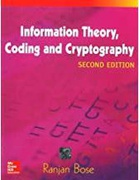 Information Theory Coding And Cryptography - Ranjan Bose