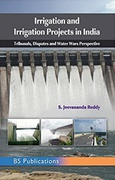 Irrigation And Irrigation Projects In India  - S Jeevananda Reddy