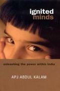 Ignited Minds Unleashing The Power Within India - Apj Abdul Kalam