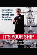Its Your Ship Management Techniques From The Best Damn Ship In The Navy None detail