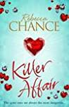 Killer Affair The Sexiest Most Gripping Thriller YouLl Read This Year Chance Rebecca detail