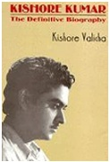 Kishore Kumar The Definitive Biography Kishore Valicha detail