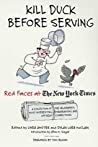 Kill Duck Before Serving  Red Faces At The New York Times A Collection Of The Newspapers Most Interesting Embarrassing And Off-Beat Corrections Allan M Siegal detail