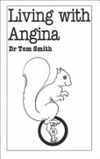 Living With Angina Overcoming Common Problems Smith Dr  Tom detail