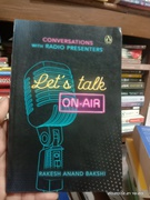 Lets Talk On-Air - Rakesh Anand Bakshi
