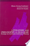 Literature And Philosophy In Dialogue Essays In German Literary Theory Suny Series In Contemporary Continental Philosophy Gadamer Hans-Georg detail