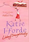 Living Dangerously Katie Fforde detail