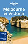 Lonely Planet Melbourne & Victoria Travel Guide Planet Lonelyham Anthonymorgan Kateholden Trent detail