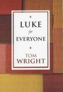 Luke For Everyone New Testament For Everyone None detail