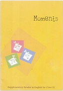 Moments  Supplementary Reader In English For Class  9  960 - Ncert