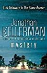 Mystery Alex Delaware Series Book 26 A Shocking Thrilling Psychological Crime Novel Kellerman Jonathan detail
