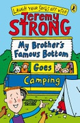 My Brothers Famous Bottom Goes Camping - Strong Jeremy