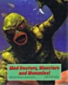 Mad Doctors Monsters And Mummies! Lobby Card Posters From Hollywood Horrors! - Denis Gifford
