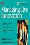 Managing Live Innovation Michel Syrett detail