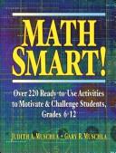 Math Smart! Over 220 Readytouse Activities To Motivate & Challenge Students Grades 612 Muschla Gary Robertmuschla Judith A  detail