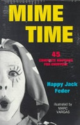 Mime Time 45 Complete Routines For Everyone Feder Happy Jack detail