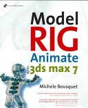 Model Rig Animate With 3Ds Max 7 None detail