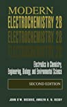 Modern Electrochemistry 2B Electrodics In Chemistry Engineering Biology And Environmental Science Bockris John Omreddy Amulya Kn  detail