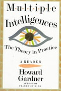 Multiple Intelligences The Theory In Practice A Reader Gardner Howard E  detail