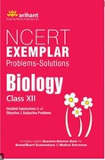 Ncert Exemplar Problems-Solutions Biology Class 12Th Arihant  detail