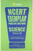 Ncert Exemplar Problems -Solutions Science Class Ix - Rajeev Kashyap Seema Mehra Harsha Singh